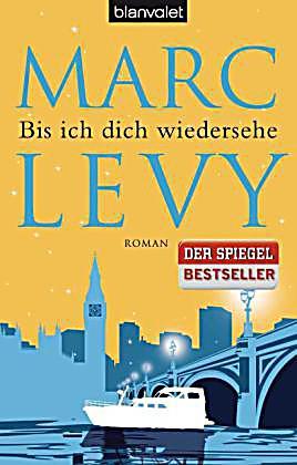 Bis-ich-dich-wiedersehe-Marc-Levy