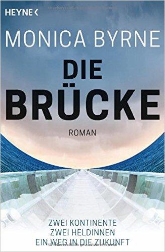 Die-Bruecke-Monica-Byrne