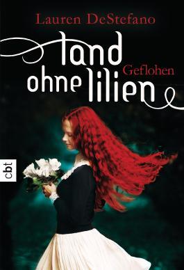 Land-ohne-Lilien-Geflohen-LaurenDeStefano