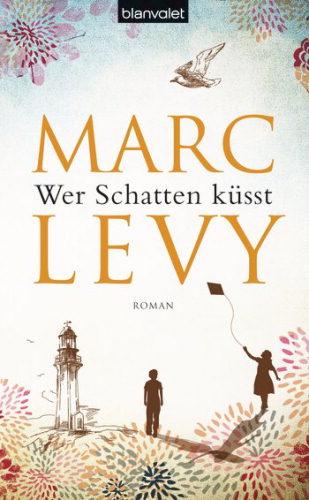 Wer-Schatten-kuesst-Marc-Levy