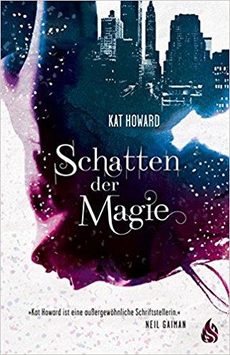 Schatten der Magie - Kat Howard